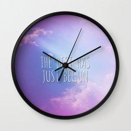The best has just begun Wall Clock