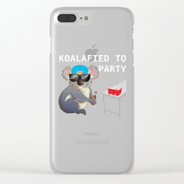 Koalalfied to Party Funny Drinking T-shirt Clear iPhone Case