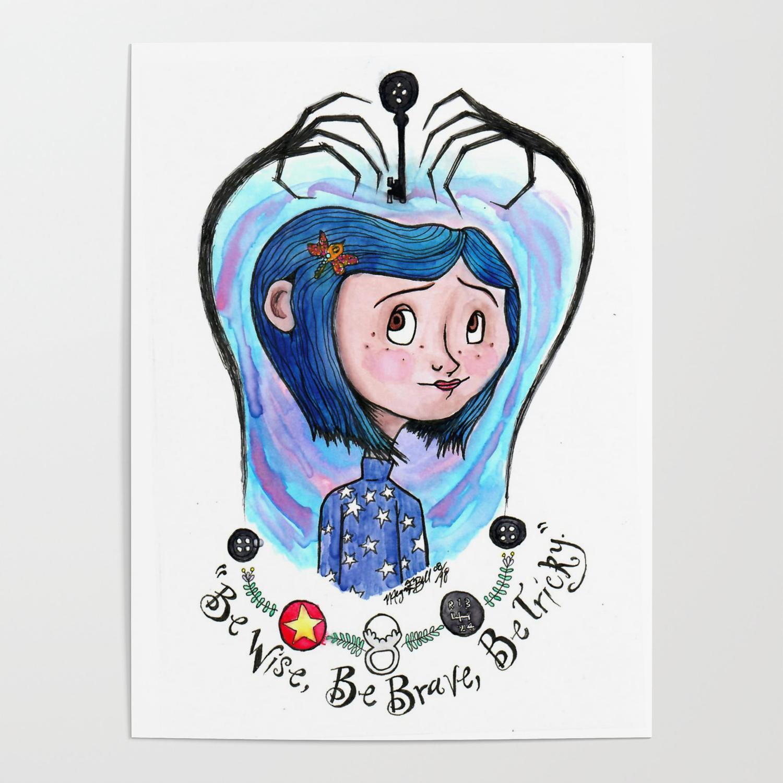 Coraline Jones Poster By Meganelizabethart13 Society6