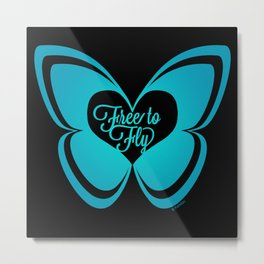 FREE TO FLY butterfly - teal on black Metal Print