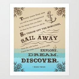 Mark Twain quote art typography nautical poster explore dream discover Art Print