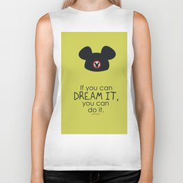 if you can dream it, you can do it Biker Tank
