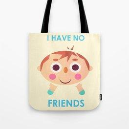 I intend to make friends! Tote Bag