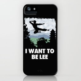 I want to be Lee iPhone Case