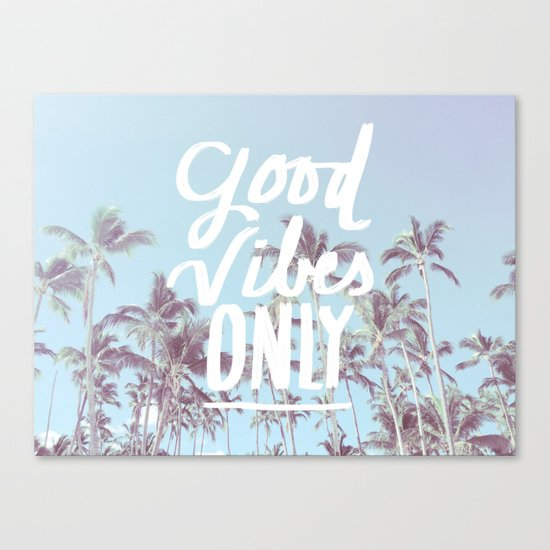 Good Vibes Only (palm trees) Canvas Print