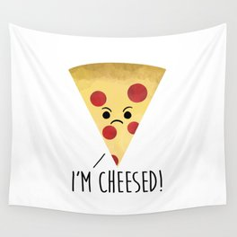 I'm Cheesed! Pizza Wall Tapestry