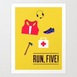 ZR: Run, Five! Art Print