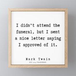 14     | Mark Twain Quotes | 190730v Framed Mini Art Print