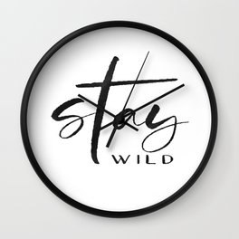 stay wild print,stay wild my child,kids room decor,baby print,sarcasm quote,funny print Wall Clock