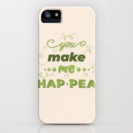 you make me hap-pea iPhone Case