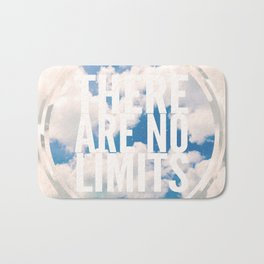 There Are No Limits Bath Mat