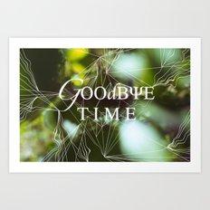 goodbye, time Art Print