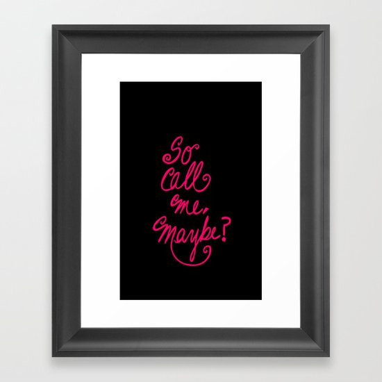 Call me maybe song lyrics Framed Art Print