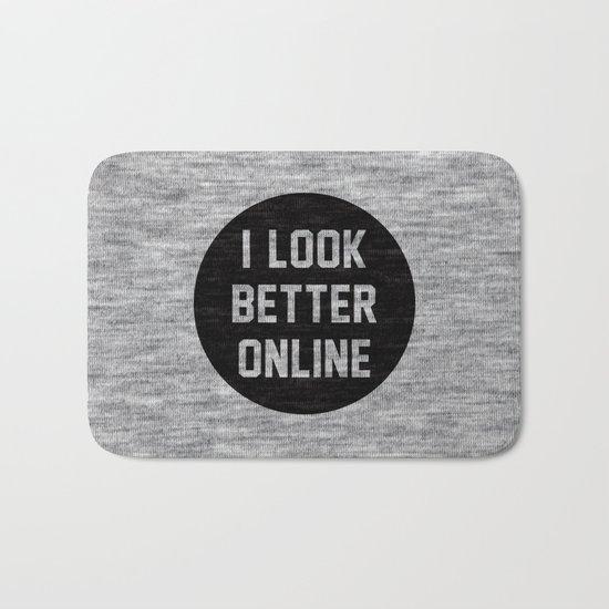 I Look Better Online Bath Mat