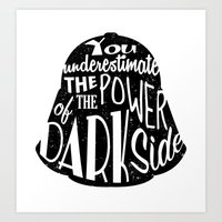 Darth Vader quote - You underestimate the power of the dark side - Darth Vader Silhouette Art Print