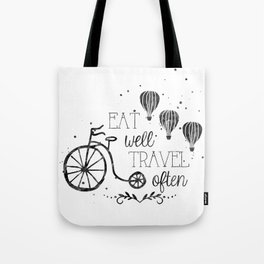 Eat well travel often black and white Tote Bag