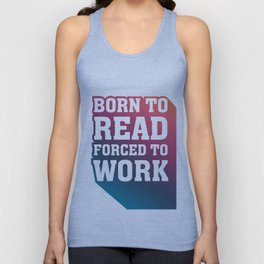 Born to Read Forced to Work RAINBOW Unisex Tank Top