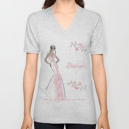 pink bridemaid Unisex V-Neck