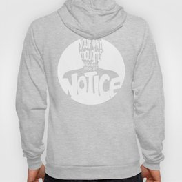 Notice – White (Original) Hoody