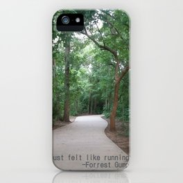 I just felt like running. iPhone Case