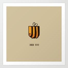 Bee You Art Print