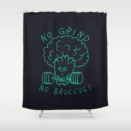 No Grind No Broccoli Shower Curtain