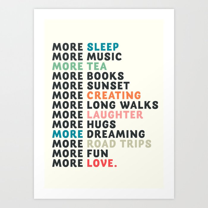 Good Vibes Quote More Sleep Dreaming Road Trips Love Fun Happy