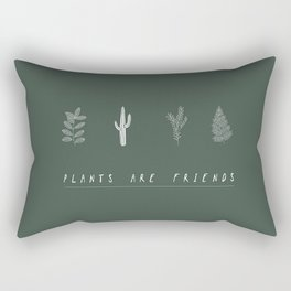 Plants are friends Rectangular Pillow