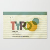 typo Canvas Prints featuring typo by Vin Zzep