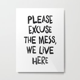 We live here. Metal Print
