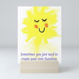 Sometimes You just need to Create Mini Art Print
