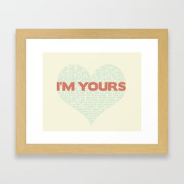 I'm Yours Jason Mraz Love Song Word Cloud Valentine Wedding Anniversary Heart  Framed Art Print
