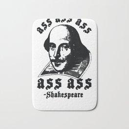 ASS ASS ASS SHAKESPEARE T-SHIRT Bath Mat
