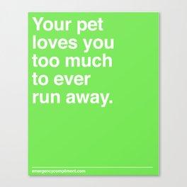 Your Pet Canvas Print