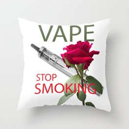 Be vaper, stop smoking Throw Pillow