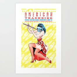 American Trashbird Live In Monterey Art Print