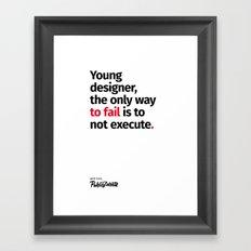 Young Designer — Advice #6 Framed Art Print