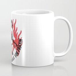 This Could Be Us But You Prayin' Coffee Mug
