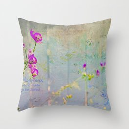Happiness seems made to be shared Throw Pillow
