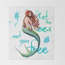 Mermaid: Let the sea set you free Throw Blanket