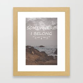 Somewhere i belong Framed Art Print