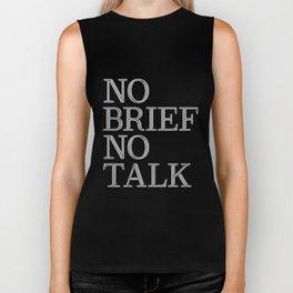 no brief no talk Biker Tank