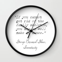 quote 21,George Bernard Shaw, Immaturity.  Wall Clock