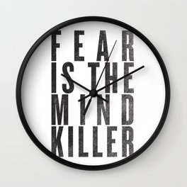 FEAR IS THE MINDKILLER Wall Clock