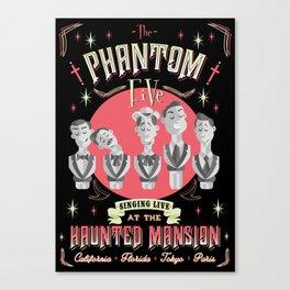 The Phantom five Canvas Print