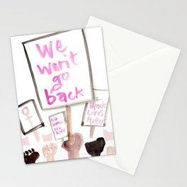 We Won't Go Back Stationery Cards