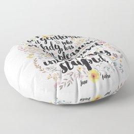 Jane Austen - Intolerably Stupid  Floor Pillow