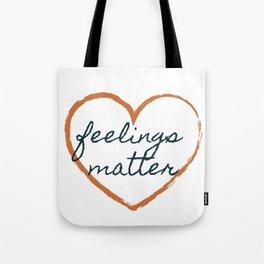 Feelings Matter Tote Bag