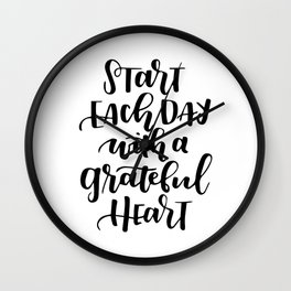 Start each day Wall Clock