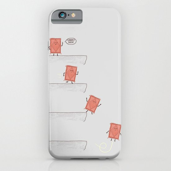 Carpet Diem iPhone & iPod Case